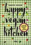 Happy Vegan Kitchen 69