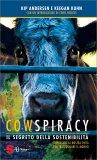 Cowspiracy: il Segreto della Sostenibilità 4