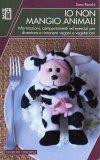 Io Non Mangio Animali 3