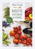 Ricette Vegetariane di Stagione 6